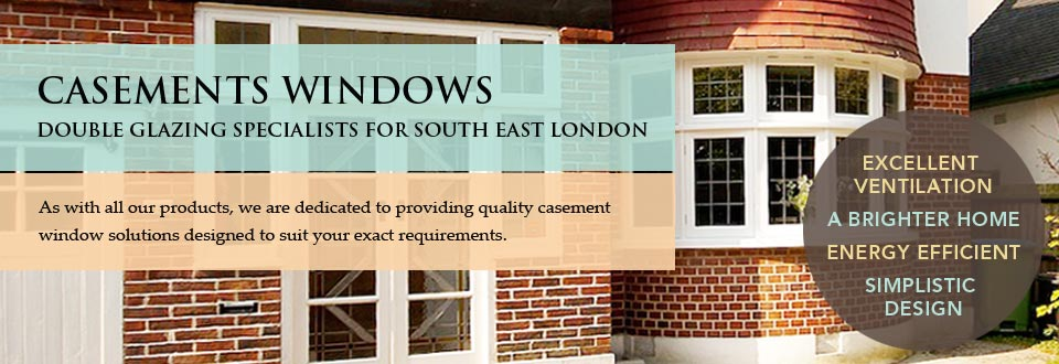 Casement Windows Double Glazing Specialists for South East London